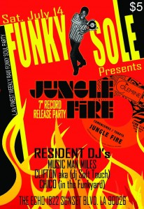 Jungle Fire 7″ Record Release Party – Funky Sole @ The Echo | Los Angeles | California | United States