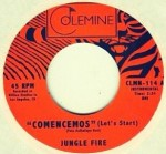 "Colemine Records presents: Jungle Fire ""Comencemos b/w Tokuta"""